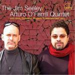 The Jim Seeley Arturo O'Farrill Quintet
